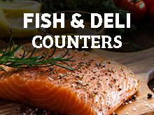 Fish and Deli Counters